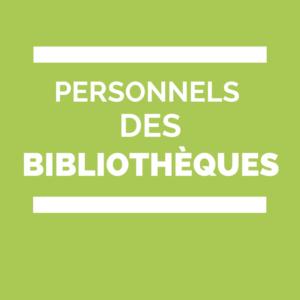 Personnels des bibliothèques