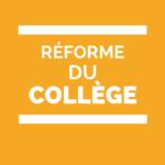 réforme du collège dossier complet