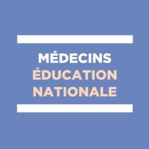 médecins de l'éducation nationale - médecine scolaire
