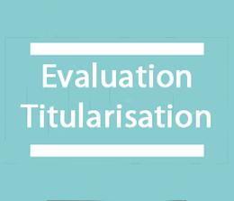 Évaluation et titularisation
