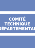 Comité Technique Spécial Départemental