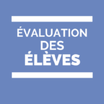 évaluations CE2, faire confiance aux enseignants.