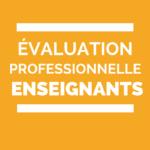 évaluation professionnelle enseignants
