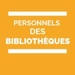 personnels des bibliothèques mobilité
