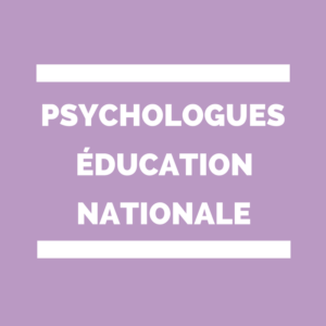 Psychologue de l'éducation nationale Psy-EN