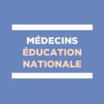 médecins de l'éducation nationale - prévention