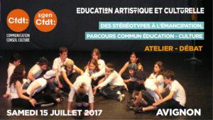 éducation artistique et culturelle - Atelier-débat - Avignon 15 juillet 2017