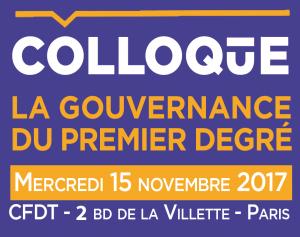 Colloque : quelle gouvernance, quelle autonomie pour le premier degré ?