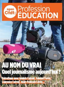 Dossier - Au nom du vrai : quel journalisme aujourd'hui ?