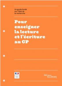 Guide pour enseigner la lecture et l'écriture au CP - et les IEN ?