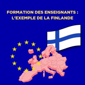 formation des enseignants : l'exemple de la Finlande