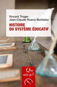 histoire du système éducatif Vincent Troger