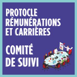 Le comité de suivi du protocole de révalorisation des Rémunérations et carrières, le 1er février 2021