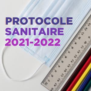Année scolaire 2021-2022 : un protocole sanitaire à 4 niveaux - Fédération  Sgen-CFDT