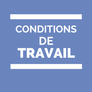 conditions de travail