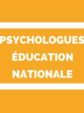 Psychologues de l'éducation nationale Psy-EN