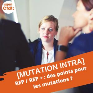 REP / REP+ : des points pour les mutations ?