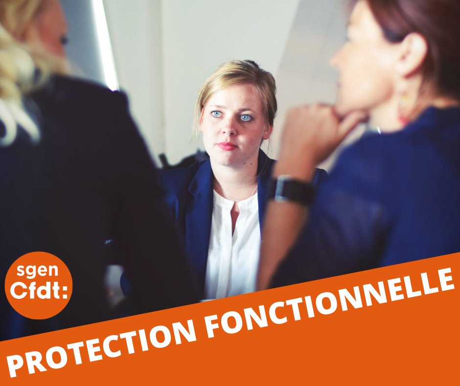 La protection fonctionnelle, un droit pour tous les agents publics.