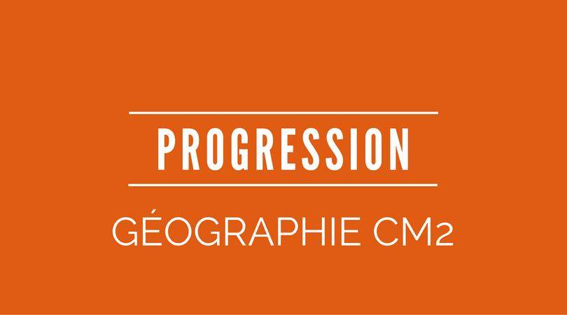 progression geographie CM2