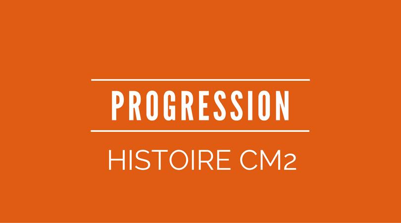 progression histoire CM2