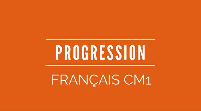 progression français CM1