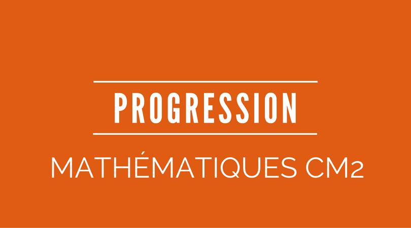 progression mathématiques CM2