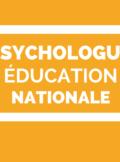 psycholoque de l'éducation nationale
