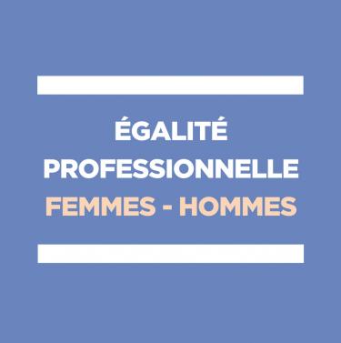 Egalité professionnelle Femmes Hommes