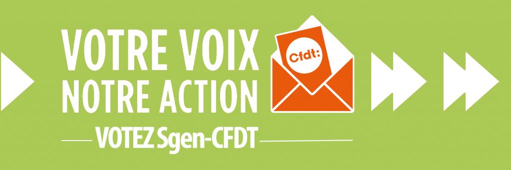 Votre voix, notre action, votez Sgen-CFDT
