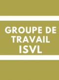 Groupe de travail ISVL