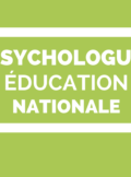 Psychologue de l'éducation nationale PsyEN