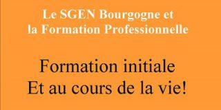 Le SGEN Bourgogne et la Formation Professionnelle : initiale et au cours devla vie