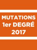mutations premier degré 2017